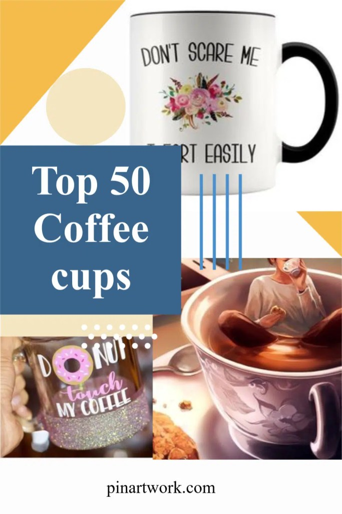 Top 50 Coffee cups 2 A blog for the love of Pinterest