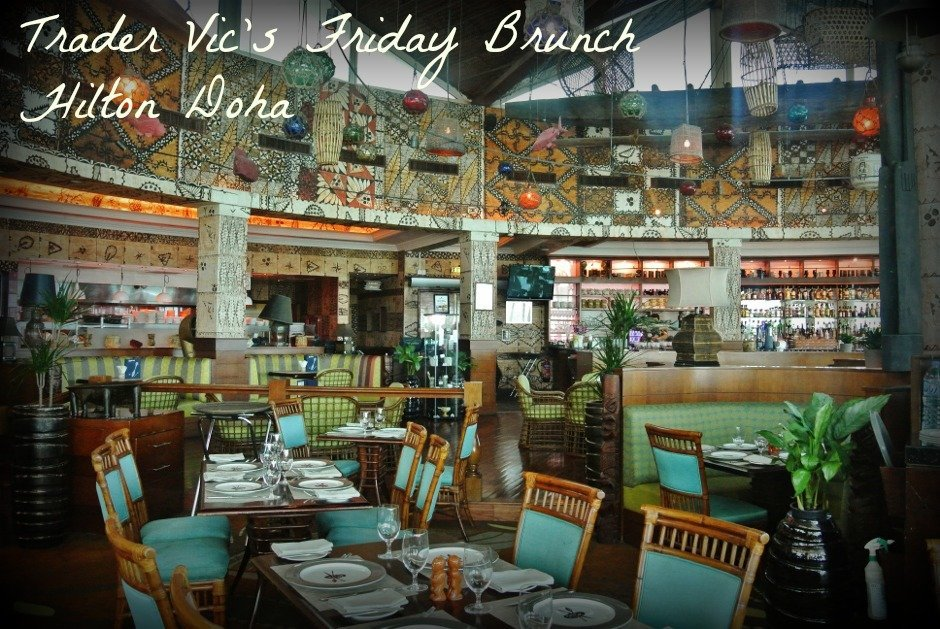 Friday Brunch at Trader Vic's Doha, Hilton Doha Hotel