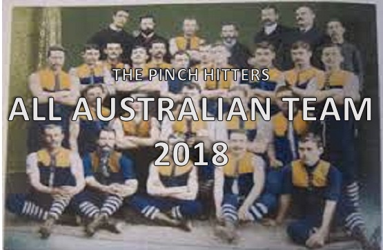 Pinch Hitters – All Australian Team 2018