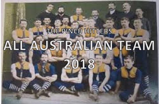 Pinch Hitters – All Australian Team 2018