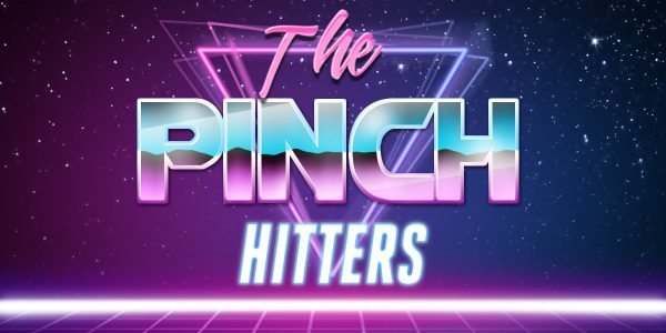 THE PINCH HITTERS