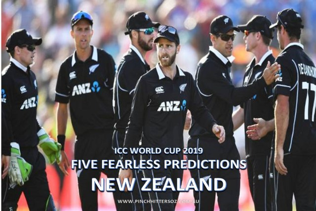 Five Fearless Predictions – New Zealand at the 2019 World Cup