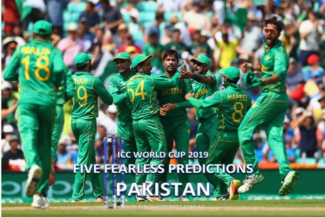 Five Fearless Predictions: Pakistan at the 2019 World Cup
