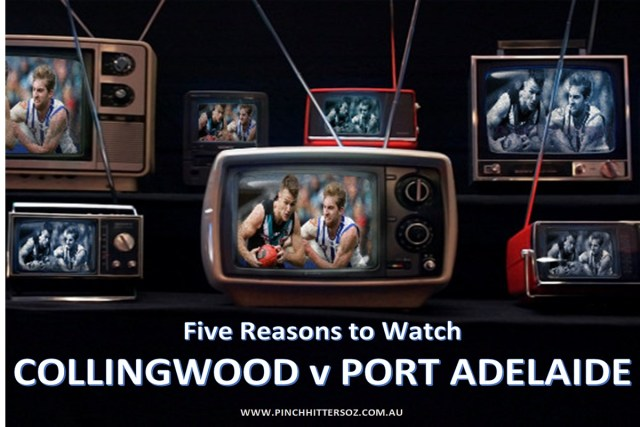 Collingwood v Port Adelaide: Five Reasons to Watch