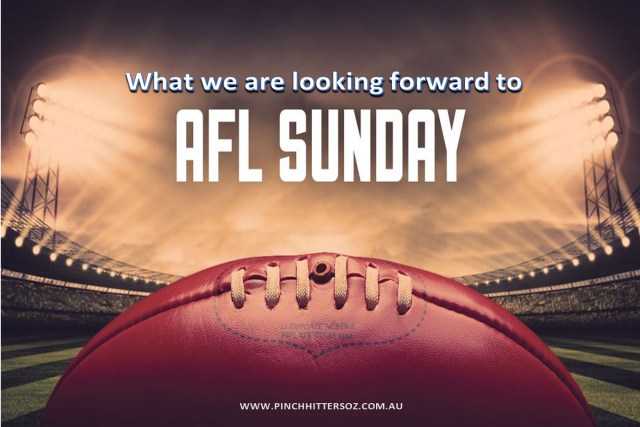 What we are looking forward to Sunday