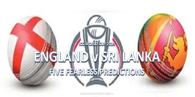 CWC19: England vs Sri Lanka – Five Fearless Predictions