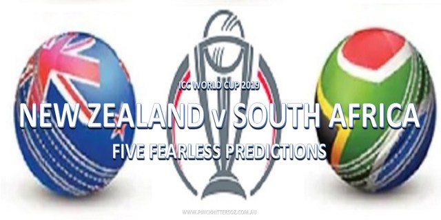 CWC19: New Zealand vs South Africa – Five Fearless Predictions