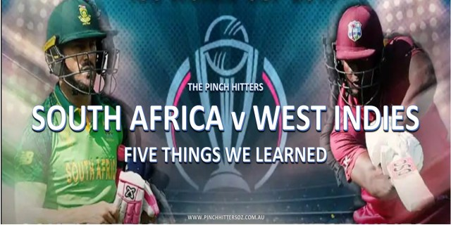 CWC19: South Africa vs West Indies – What Did We Learn