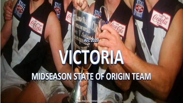 AFL 2019: Victoria Midseason State of Origin Team