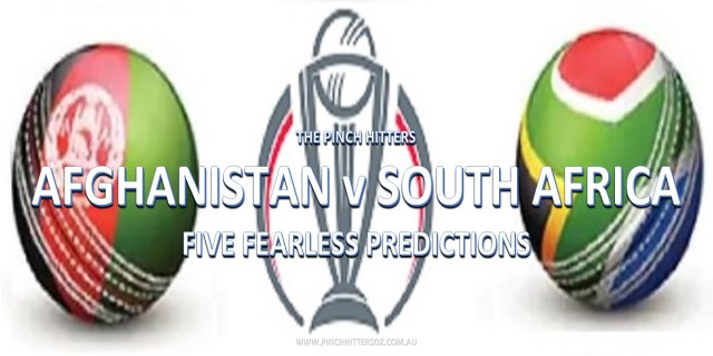 CWC19: Afghanistan vs South Africa – Five Fearless Predictions