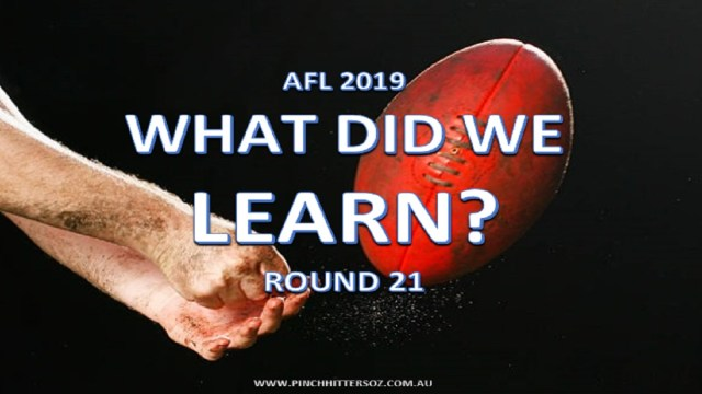 AFL 2019: Round 21 – What did we learn?
