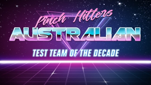 Australian Test Team of the Decade (2010-2019)