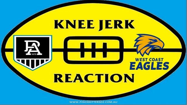 AFL 2020: Port Adelaide v West Coast – Round Four Knee Jerk Reaction