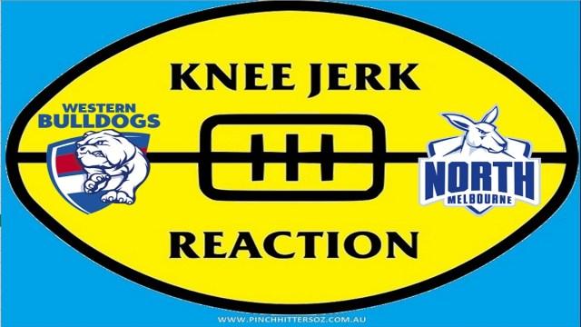 AFL 2020: Bulldogs v North Melbourne – Round Five Knee Jerk Reaction