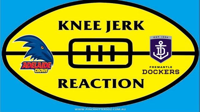 AFL 2020: Adelaide v Fremantle – Knee Jerk Reaction Round Five