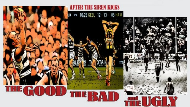 After The Siren Kicks – The Good, The Bad, The Ugly.