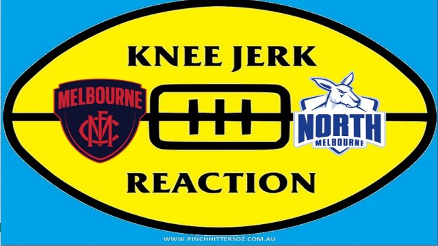 AFL 2020: Melbourne v North Melbourne – Round 11 Knee Jerk Reaction