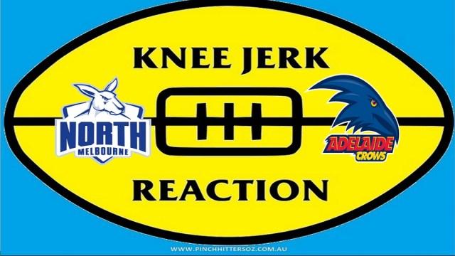 AFL 2020: North Melbourne v Adelaide – Round Nine Knee Jerk Reaction