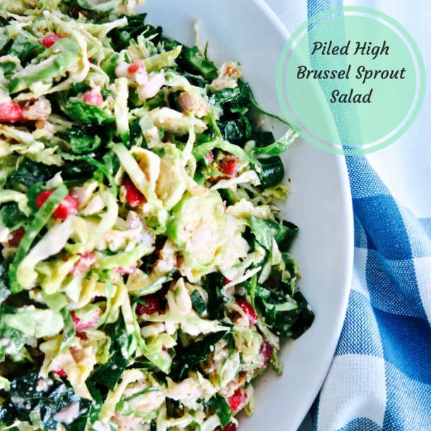 Piled high Brussel sprout salad