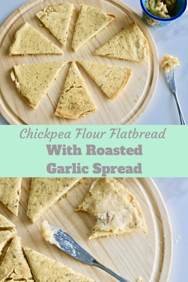 Chickpea Flour Flatbread With Roasted Garlic Spread