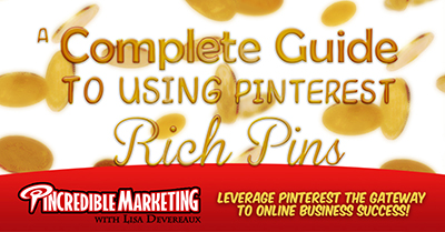 A Complete Guide to Using Pinterest Rich Pins for Your Business