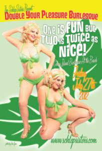 Double Your Pleasure with the Schlep Sisters: Minnie Tonka & Darlinda Just Darlinda