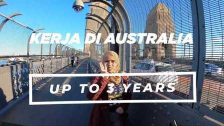 Kerja di Australia Up to 3 Years