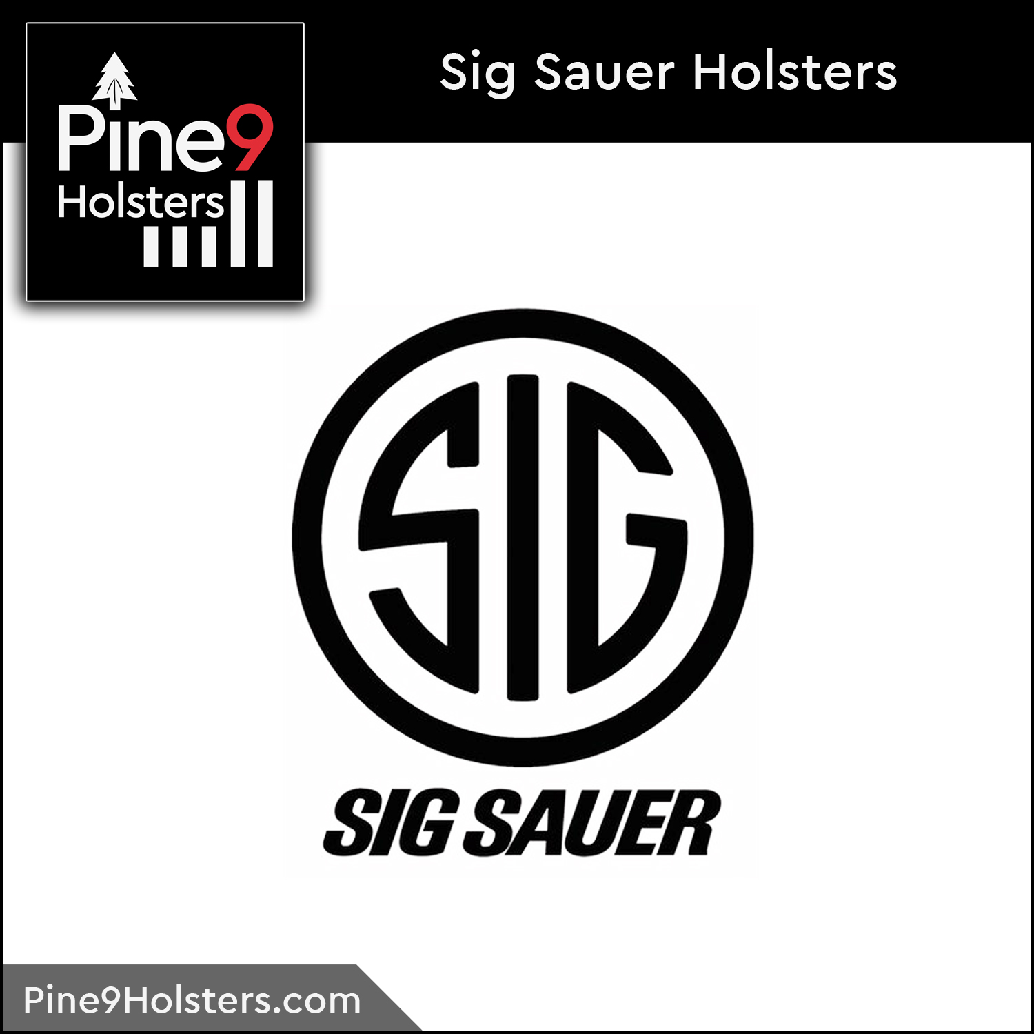 Pine9 Holsters Sig Sauer