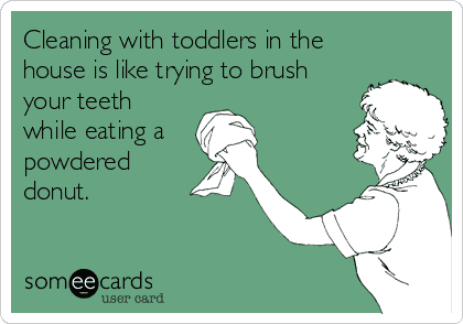 cleaning with toddlers