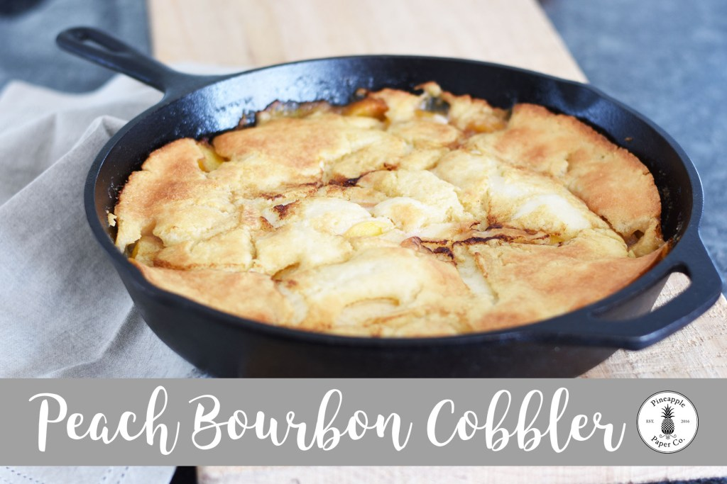 Peach Bourbon Cobbler by Pineapple Paper Co.