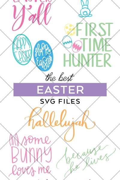 Easter SVG Files to Download for Cricut and Silhouette Machines curated by Pineapple Paper Co.