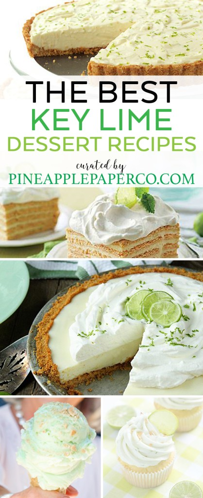 The Best Key Lime Recipes curated by Pineapple Paper Co.