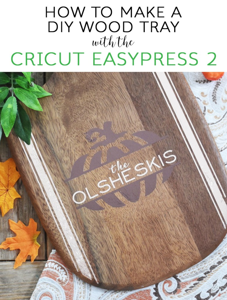 DIY Wooden Tray with Pumpkin made with Cricut EasyPress 2
