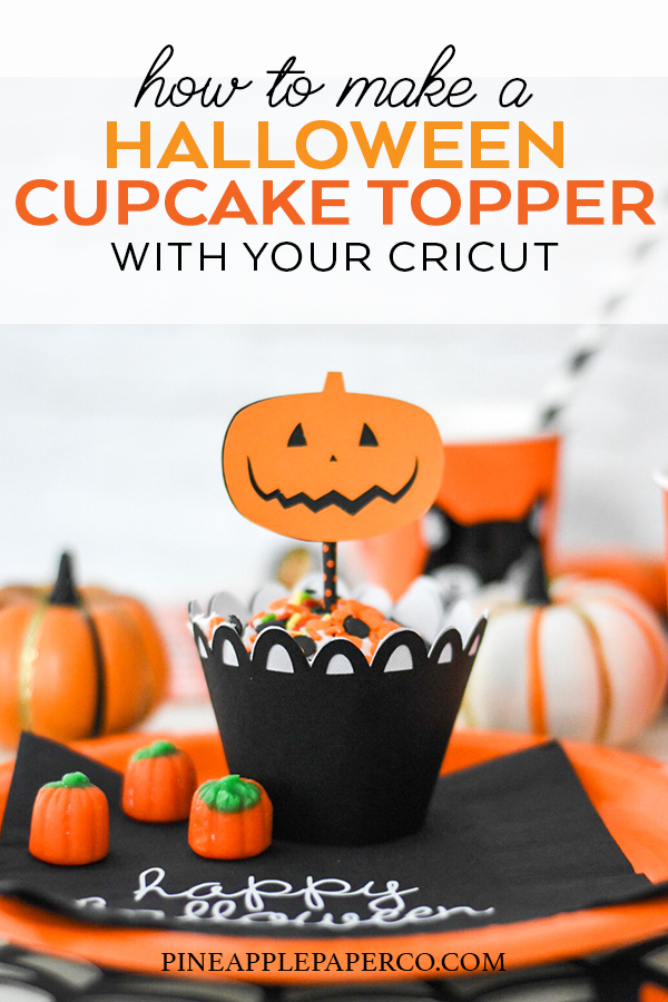 Make Your Own DIY Halloween Cupcake Decorations for a Halloween Party with Cricut Maker - Pineapple Paper Co.