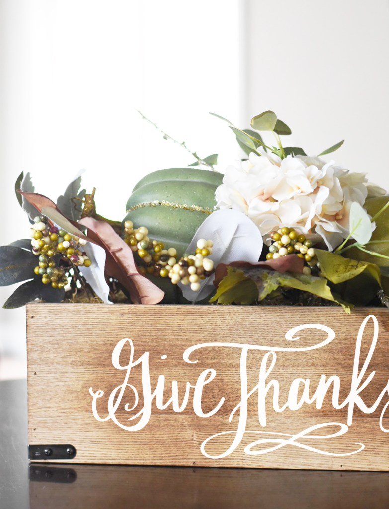 Download a FREE Give Thanks SVG and tutorial for DIY Thanksgiving Table Decor Centerpiece Box with your Cricut by Pineapple Paper Co.