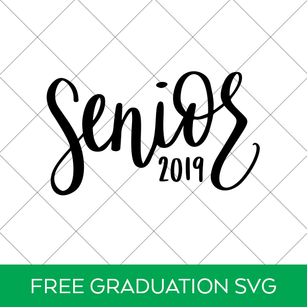 Free Graduation SVG Senior 2019 by Pineapple Paper Co.