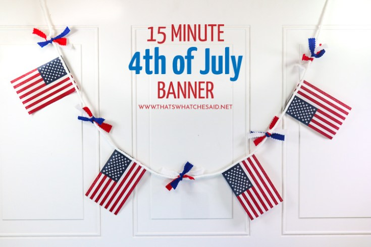 Easy 4th of July Banner