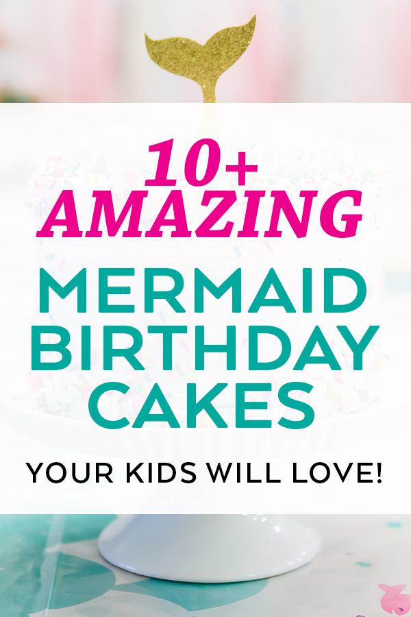 10+ Amazing Mermaid Birthday Cake Ideas - Pineapple Paper Co