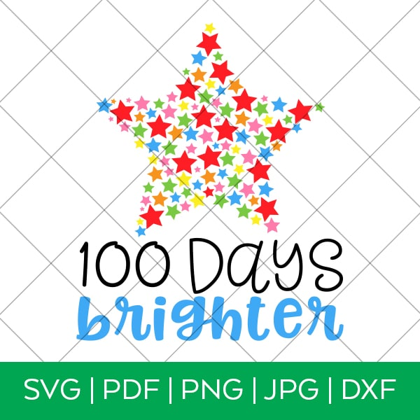 100 Days Brighter SVG File for 100th Day of School Shirt