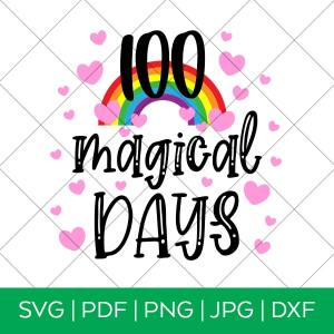 100 Magical Days SVG File for 100th Day of School Shirt