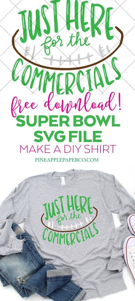 Download Just Here for the Commercials Super Bowl SVG - Pineapple ...