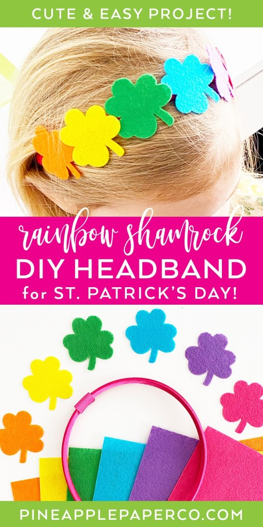 DIY Felt Rainbow Shamrock Headband by Pineapple Paper Co.