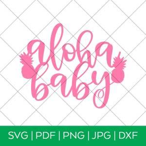 Aloha Baby Cake Topper SVG