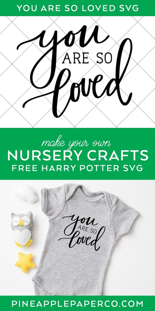 You Are So Loved SVG with Harry Potter Onesie
