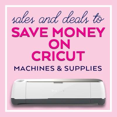 Cricut Deals, Sales, & Coupons