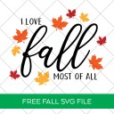 I Love Fall Most of All Free SVG File