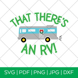 That There's an RV Cousin Eddie SVG