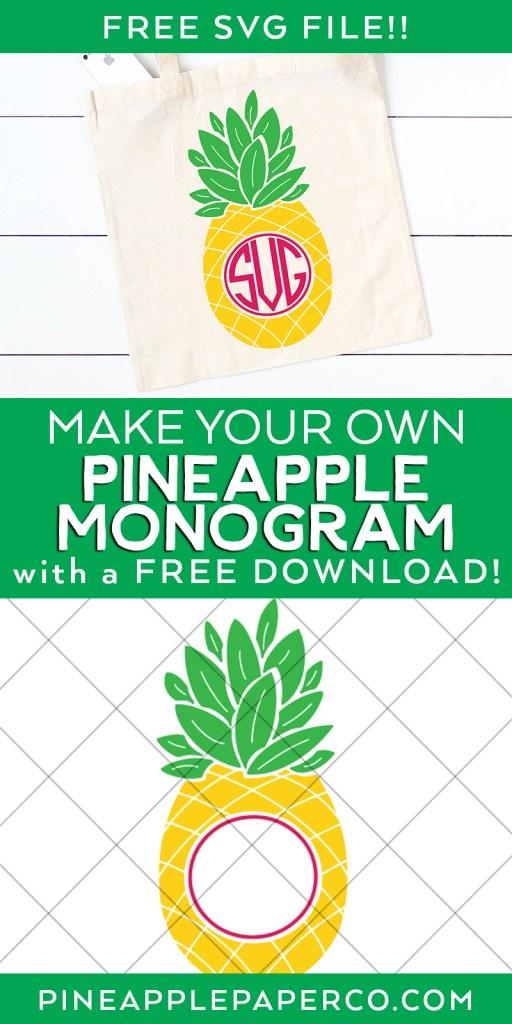 Free Pineapple Monogram SVG plus 15 more FREE Monogram SVG Files for Cricut