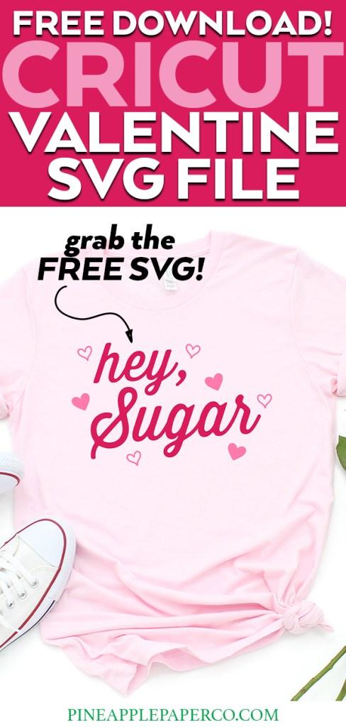 Hey Sugar Shirt with FREE SVG