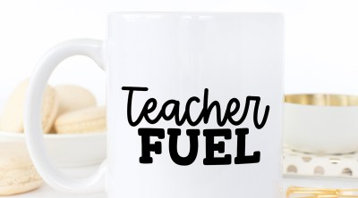 DIY Teacher Coffee Mug with Free Teacher Fuel SVG File